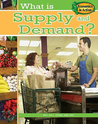 What Is Supply and Demand? By Thompson, Gare